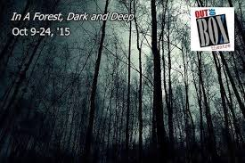 forest dark and deep