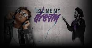 tell my dream