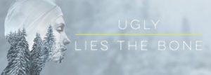 ugly-lies-bone